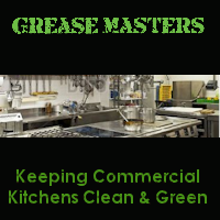 Grease Masters Keeping Commercial Kitchens Clean Amp Green